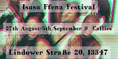 Isusu Ffena Festival 2020: Closing Party Tickets