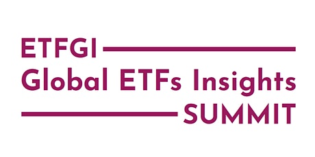ETFGI Global ETFs Insights Summit Europe tickets
