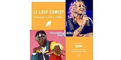 LE LOUP COMEDY (DIMANCHE 19H00)