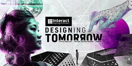 Interact London 2021 | Designing Tomorrow tickets