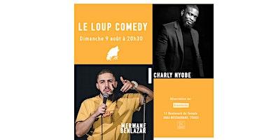 LE LOUP COMEDY  (DIMANCHE 20H30)