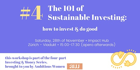 Ambitious Women Investing & Money Series #4 101 of Sustainable Investing tickets