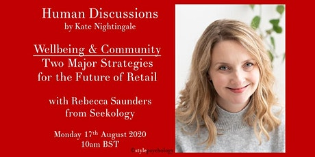Community & Wellbeing – Two Major Strategies for the Future of Retail tickets