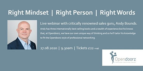 Right mindset, Right person, Right words: live webinar with Andy Bounds tickets