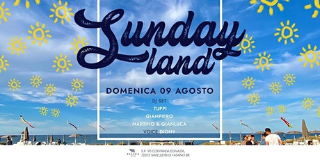 DOMENICA 09.08 - Sundayland | Egnazia Mare Agribeach tickets