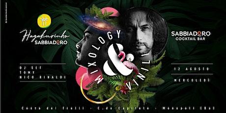 Mercoledì 12.08 | Mixology e Vinili ~ Hagakurinho Sabbiadoro biglietti