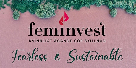 2021 Feminvest Summit - Fearless & Sustainable biljetter