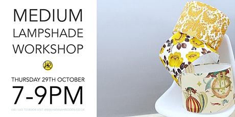 ** SOLD OUT ** SMALL & MEDIUM Lampshade Workshop tickets