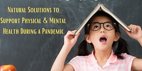 Back to School and Essential Oils: Natural Solutions During a Pandemic tickets