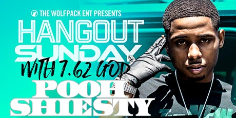 Hangout Sunday w/New 1017 Pooh Shiesty 7.62 God September 13 @ Lloyd Field tickets