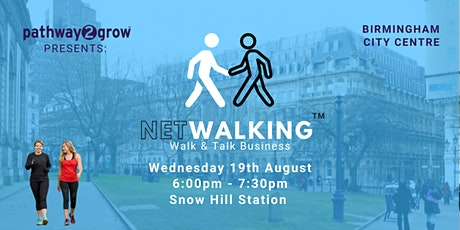 NetWalking - Walk & Talk Business Networking - Birmingham City Centre tickets