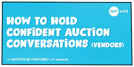 How to Hold Confident Auction Conversations (Vendors) tickets
