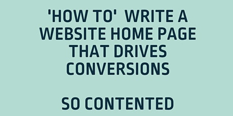 How to Write a Website Home Page That Drives Conversions tickets