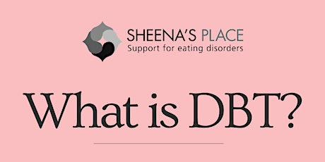 What is DBT? tickets