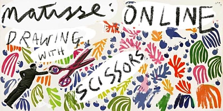 HENRI MATISSE ONLINE: Painting with Scissors  tickets