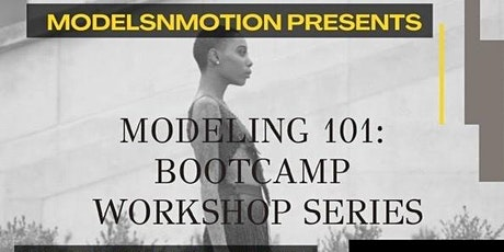 Modeling 101 Bootcamp tickets