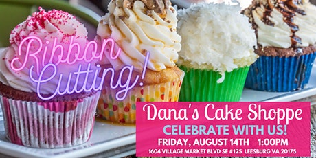 Ribbon Cutting: Dana's Cake Shoppe tickets