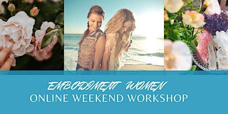 WOMEN'S EMBODIMENT SELF ~ BALANCE 3 DAYS WEEKEND WORKSHOP. tickets