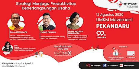 UMKM Movement PKU - Strategi Menjaga Produktivitas Keberlangsungan Usaha tickets