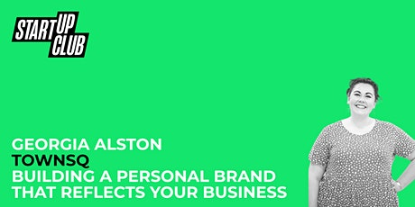 Building a Personal Brand That Reflects Your Business: Georgia Alston biglietti