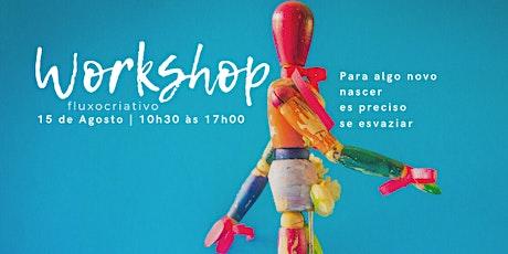 Workshop Fluxocriativo ingressos
