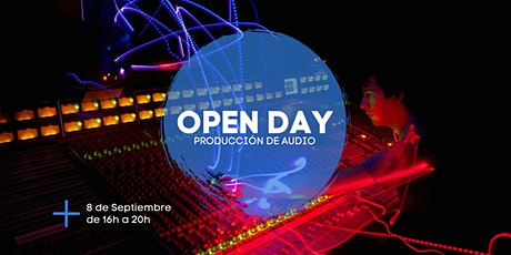 Open Day | Producción de Audio tickets