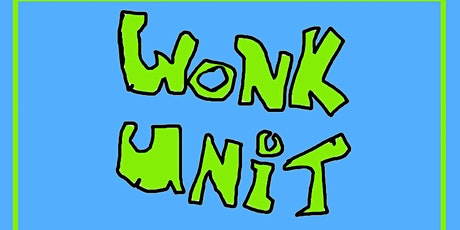 Wonk Unit tickets
