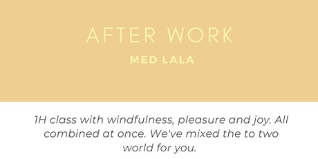 AFTER WORK - WINE YOGA WITH LALA tickets