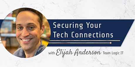 Securing Your Tech Connections tickets