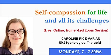 Self-compassion for life and all its challenges tickets