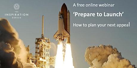 'Prepare to Launch'  Charity Appeal Webinar tickets