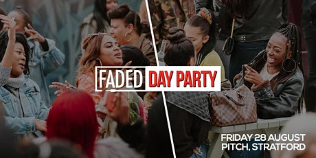 Faded - Day Party tickets