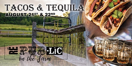 Tacos & Tequila Farm Dinner tickets