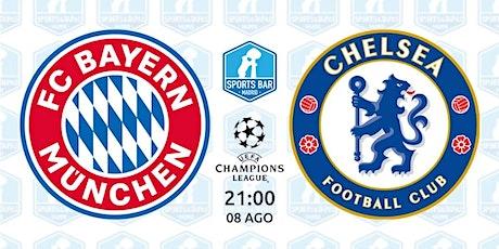 Bayern München vs Chelsea | Champions League - Sports Bar Madrid entradas