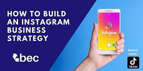 How To Build An Instagram Business Strategy tickets