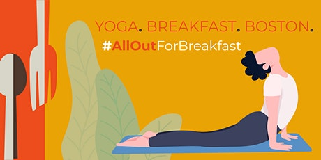 Yoga For You, #AllOutForBreakfast On Us tickets