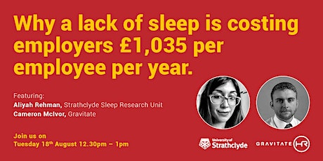Why a lack of sleep is costing employers £1035 per employee per annum. tickets