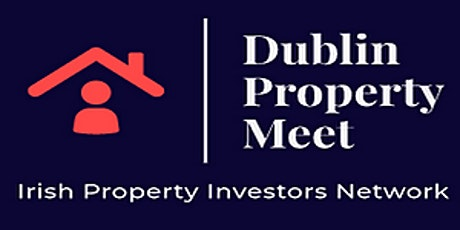 August Dublin Property Meeting Zoom Recording tickets