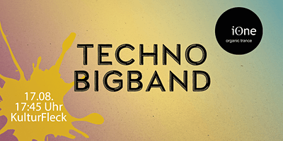 "Workshop: ""Techno-Big-Band"" mit iOne"