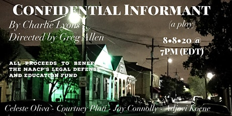 TC2 VOLUME UP:ONE ACTS presents CONFIDENTIAL INFORMANT by Charlie Lyons tickets