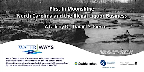 First in Moonshine: North Carolina and the Illegal Liquor Business tickets
