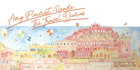 The Travel Diaries - Debut Solo Exhibition by Amy Fleuriot-Reade tickets