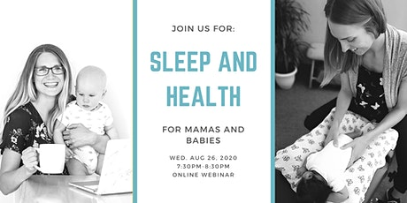 Sleep and Health for Mamas and Babies tickets