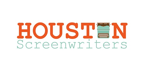 Houston Area Screenwriters (Zoom) Mixer - Tuesday Sept. 1st tickets