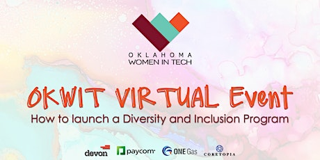 OKWIT Virtual Event: How to launch a Diversity and Inclusion Program tickets