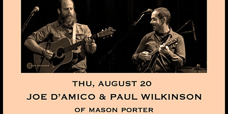 Joe D'Amico & Paul Wilkinson (of Mason Porter) - Tailgate Takeout Series tickets