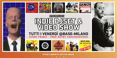 Karmadrome: Indie Djset + Video Show @Base-Milano biglietti