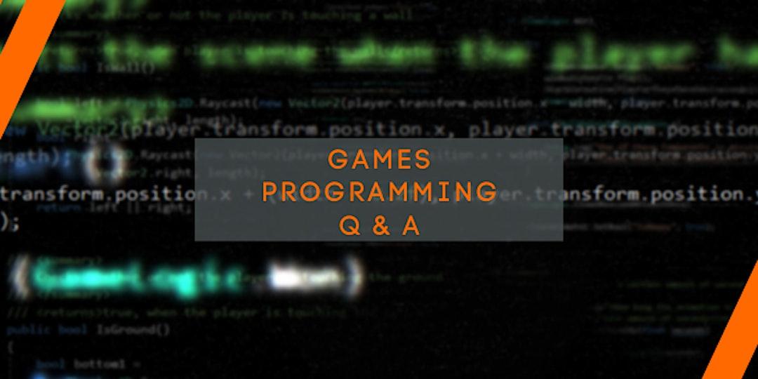 Games Programming Q und A