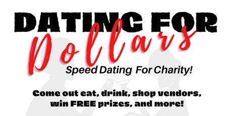 Dating for Dollars... A Charity Speed Dating Event tickets
