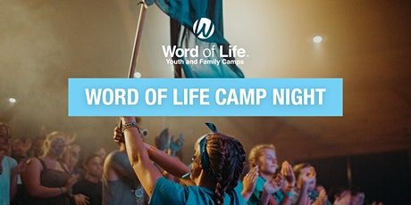 Word of Life Camp Night tickets